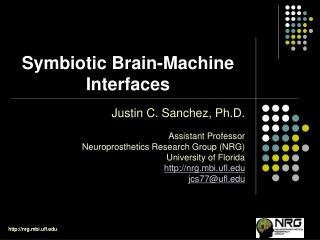 Symbiotic Brain-Machine Interfaces