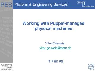 Working with Puppet-managed physical machines