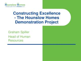 Constructing Excellence  - The Hounslow Homes Demonstration Project