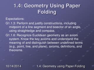 1.4: Geometry Using Paper Folding