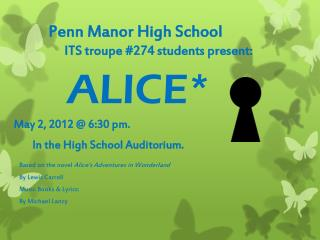 Penn Manor High School 			ITS troupe #274 students present: