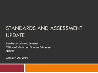 Standards and Assessment Update