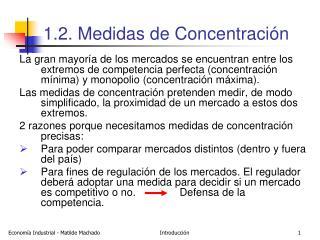 1.2. Medidas de Concentración