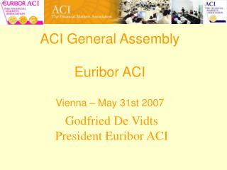 Godfried De Vidts President Euribor ACI