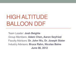 High altitude balloon DDF