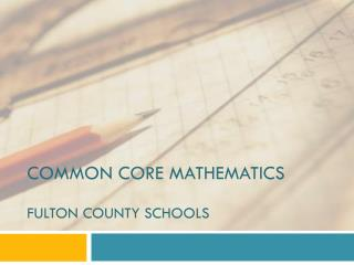 Common Core Mathematics Fulton County Schools