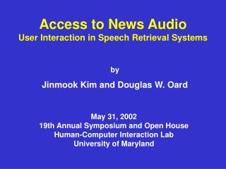 Access to News Audio User Interaction in Speech Retrieval Systems