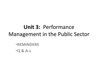Unit 3:   Performance Management in the Public Sector