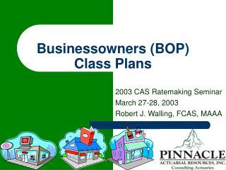 Businessowners BOP Class Plans