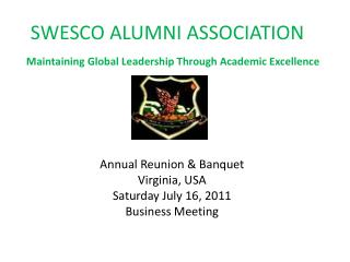 SWESCO ALUMNI ASSOCIATION	 Maintaining Global Leadership Through Academic Excellence