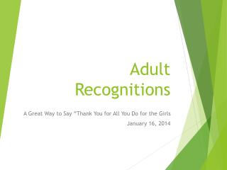 Adult Recognitions
