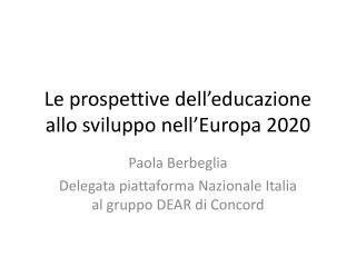 Le prospettive dell'educazione allo sviluppo nell'Europa 2020