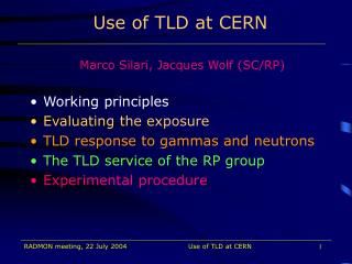 Use of TLD at CERN