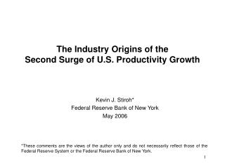 The Industry Origins of the Second Surge of U.S. Productivity Growth