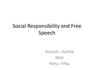 Social Responsibility and Free Speech