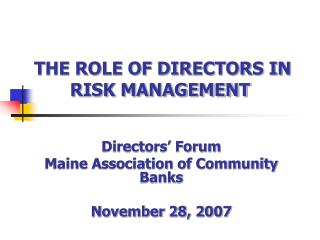 THE ROLE OF DIRECTORS IN RISK MANAGEMENT