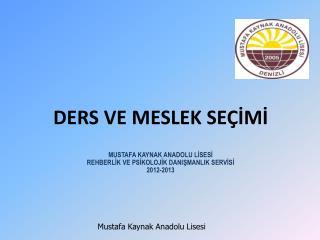 Mustafa Kaynak Anadolu Lisesi