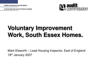 Voluntary Improvement Work, South Essex Homes.