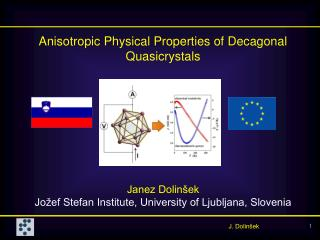 Anisotropic Physical Properties of Decagonal Quasicrystals Janez Dolinšek