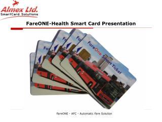FareONE-Health Smart Card Presentation