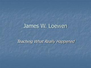 James W. Loewen