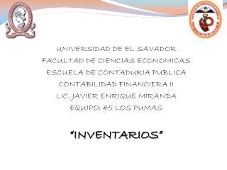 UNIVERSIDAD DE EL SAVADOR FACULTAD DE CIENCIAS ECONOMICAS ESCUELA DE CONTADURIA PUBLICA
