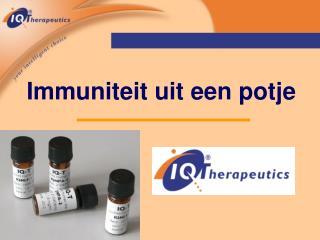 Immuniteit uit een potje