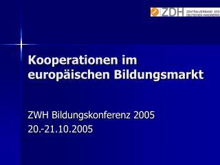 Kooperationen im europäischen Bildungsmarkt