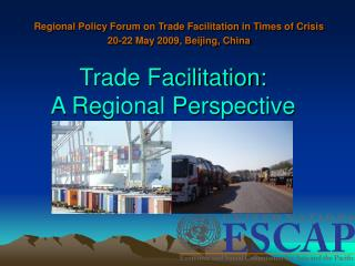 Trade Facilitation: A Regional Perspective