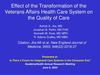 Effect of the Transformation of the Veterans Affairs Health Care System on the Quality of Care