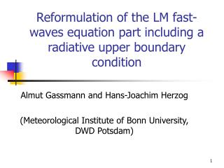 Reformulation of the LM fast-waves equation part including a radiative upper boundary condition