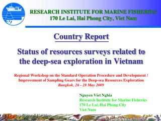 Country Report Status of resources surveys related to the deep-sea exploration in Vietnam