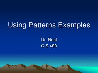 Using Patterns Examples