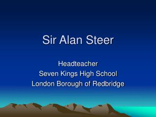 Sir Alan Steer