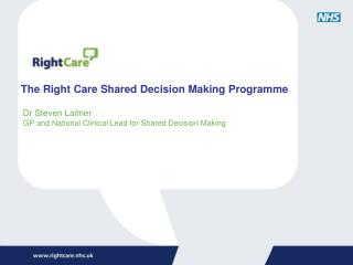 The Right Care Shared Decision Making Programme