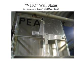 """VITO"" Wall Status (… Because it doesn't VETO anything)"