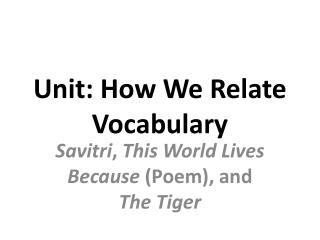 Unit: How We Relate Vocabulary