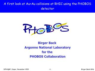 A first look at Au+Au collisions at RHIC using the PHOBOS detector