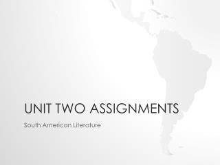 Unit Two Assignments