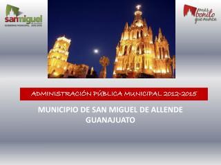 ADMINISTRACIÓN PÚBLICA MUNICIPAL 2012-2015