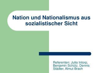Nation und Nationalismus aus sozialistischer Sicht