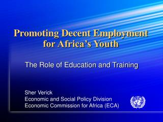 Promoting Decent Employment for Africa�s Youth