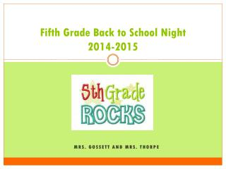 Fifth Grade Back to School Night 2014-2015