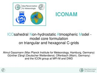 ICO sahedral  N on-hydrostatic  A tmospheric  M odel -  model core formulation