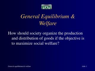 General Equilibrium  Welfare