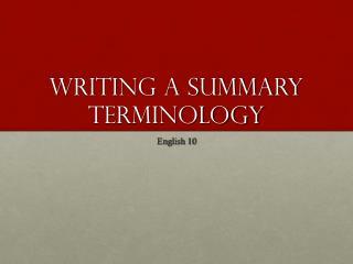 Writing a Summary Terminology