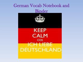 German  Vocab  Notebook and Binder