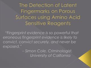 The Detection of Latent  Fingermarks  on Porous Surfaces using Amino Acid Sensitive Reagents