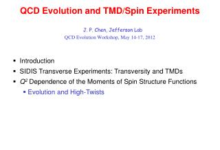 QCD Evolution and TMD/Spin Experiments