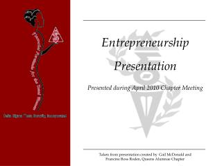 Entrepreneurship  Presentation  Presented during April 2010 Chapter Meeting